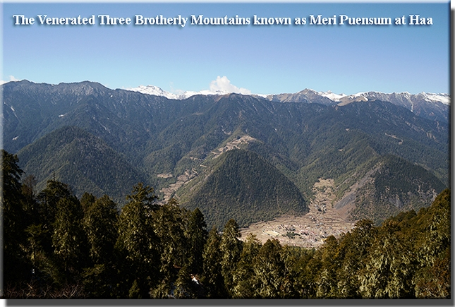 The Venerated Three Brotherly Mountains known as Meri Puensum at Haa